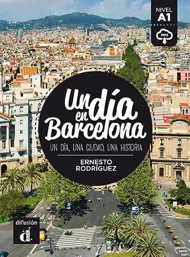 9788416273492: Un Dia En...: Un Dia En Barcelona (A1) - Libro + MP3 Descargable (Spanish Edition)