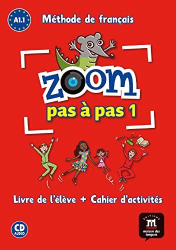 9788416273782: Zoom pas à pas 1 A1.1 : Méthode de français (1CD audio) (French Edition)