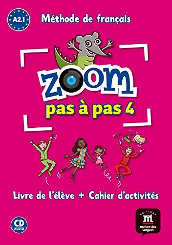 9788416273812: Zoom pas à pas 4 A2.1 : Méthode de français (1CD audio) (French Edition)