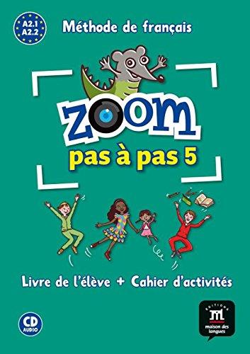 9788416273829: Zoom pas à pas 5 A2.2 : Méthode de français (1CD audio) (French Edition)