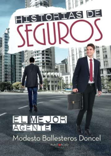 9788416274284: Historias de seguros: El mejor agente (Spanish Edition)