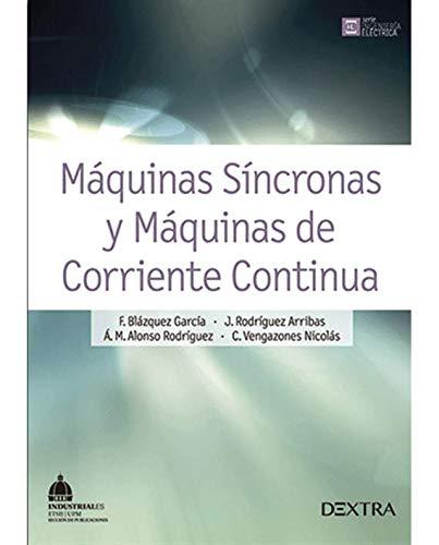 9788416277087: MAQUINAS SINCRONAS Y MAQUINAS DE CORRIENTE CONTINUA