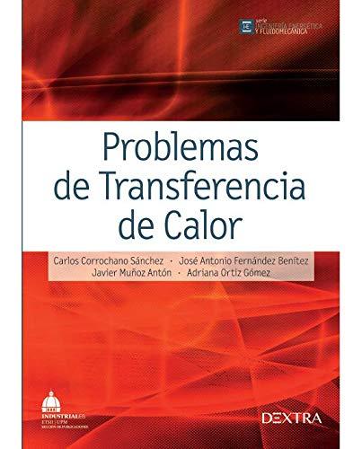 9788416277247: Problemas de Transferencia de Calor (INGENIERÍA ENERGÉTICA Y FLUIDOMECÁNICA)