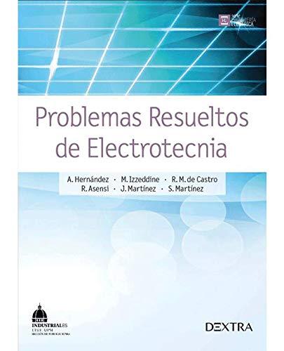 9788416277285: Problemas resueltos de electrotecnia (INGENIERà A ELÉCTRICA)