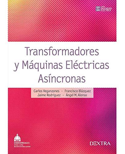 9788416277308: TRANSFORMADORES Y MAQUINAS ELECTRICAS ASINCRONAS