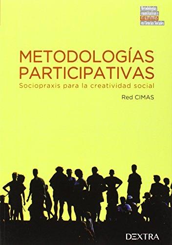 9788416277490: Metodologías participativas: sociopraxis para la creatividad social