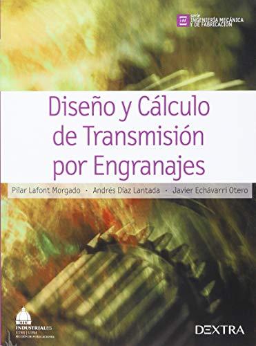 9788416277513: DISEÑO Y CALCULO DE TRANSMISIONES POR ENGRANAJES