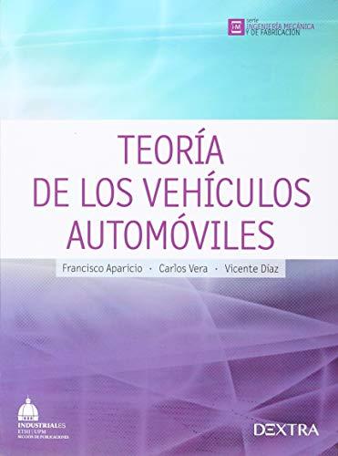 9788416277612: Teoria De Los Vehiculos Automoviles