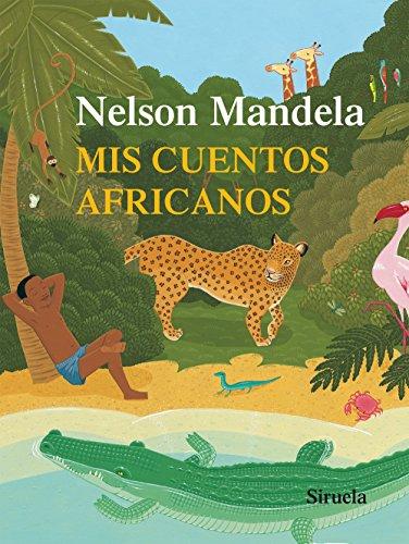 9788416280032: Mis cuentos africanos