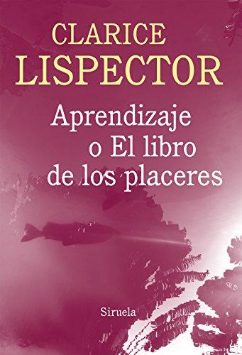 9788416280100: Aprendizaje O El Libro De Los Placeres (Biblioteca Clarice Lispector)