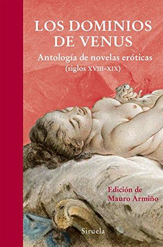 9788416280377: Los Dominios De Venus. Antología De Novelas Eróticas. Siglos XVIII-XIX (Libros del Tiempo)
