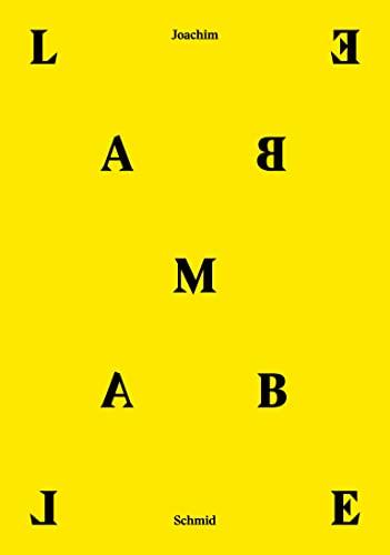 LAMBE LAMBE: Joachim Schmid