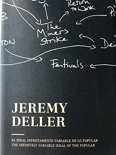 9788416282203: Jeremy Deller: The Infinitely Variable Ideal of the Popular
