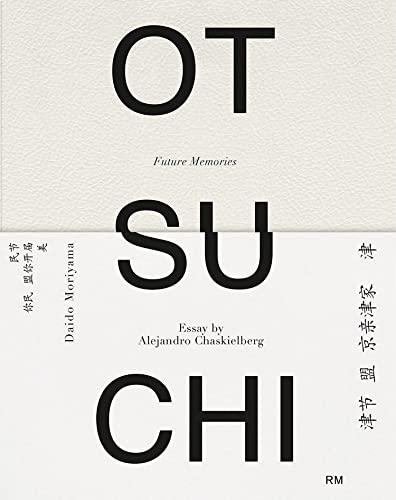 9788416282289: Alejandro Chaskielberg: Otsuchi: Future Memories