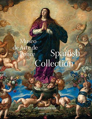 Museo de Arte Ponce: The Spanish Collection (Hardcover): Alejandra Pena