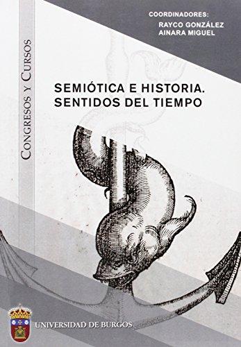 9788416283064: Semiótica e Historia. Sentidos del tiempo
