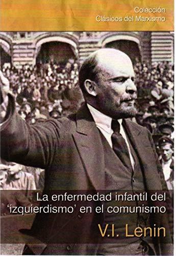 9788416285150: La enfermedad infantil del 'izquierdismo' en el comunismo