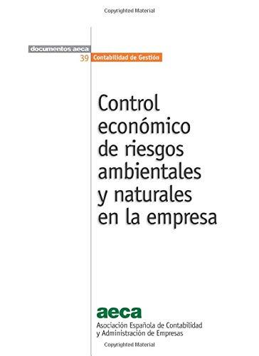 9788416286010: Control económico de riesgos ambientales y naturales en la empresa (Spanish Edition)