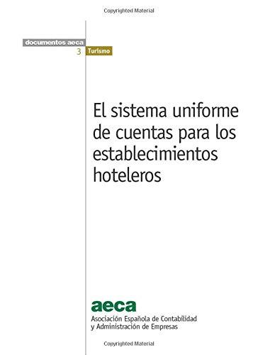 9788416286065: El sistema uniforme de cuentas para los establecimientos hoteleros (Spanish Edition)