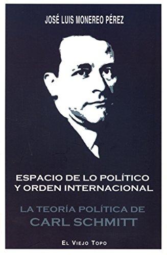 9788416288298: Espacio De Lo Politico Y Orden InternacionaL