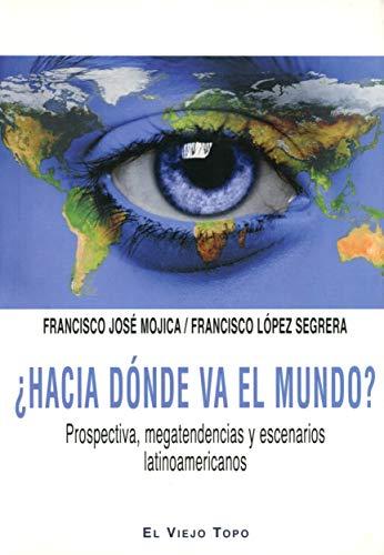 9788416288311: Hacia Donde Va El Mundo