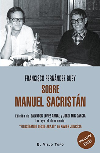 SOBRE MANUEL SACRISTAN: FERNANDEZ BUEY, FRANCISCO