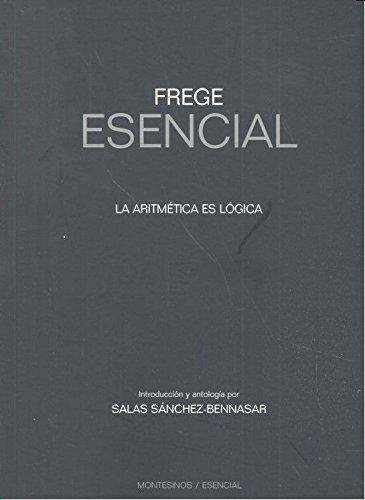 9788416288847: Frege esencial. La aritmética es lógica.