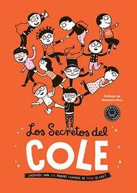 9788416290369: Los secretos del cole
