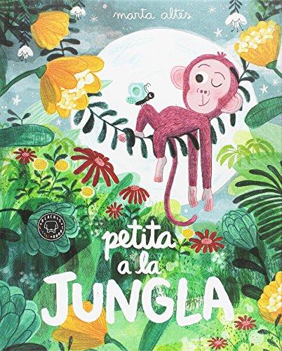 9788416290871: Petita a la jungla
