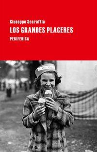 9788416291151: Los grandes placeres (Largo Recorrido)