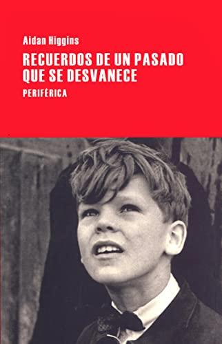 Recuerdos de un pasado que se desvanece (Largo recorrido) (Spanish Edition): Higgins, Aidan