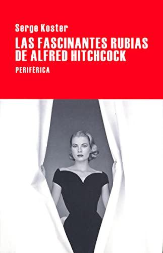 Las fascinantes rubias de Alfred Hitchcock: Koster, Serge