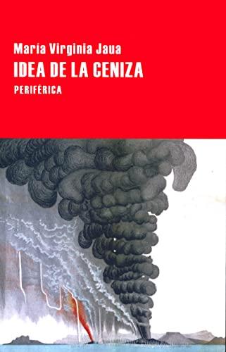 9788416291229: Idea de la ceniza (Largo recorrido) (Spanish Edition)
