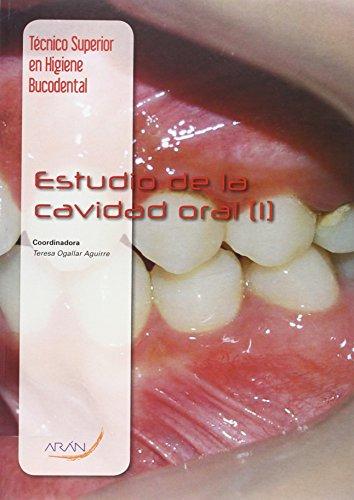 9788416293407: Estudio De La Cavidad Oral (I)
