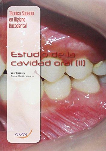 9788416293414: Estudio de la cavidad oral (II) [Aug 31, 2015] Teresa Ogallar Aguirre