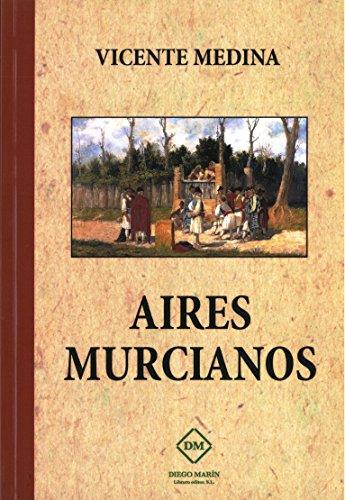9788416296552: Aires murcianos (FACSIMILES)