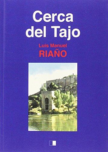 CERCA DEL TAJO: Luis Manuel Riaño Gómez