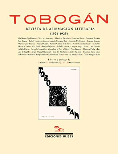 Stock image for TOBOGÁN: REVISTA DE AFIRMACION LITERARIA (1924-1925) for sale by KALAMO LIBROS, S.L.