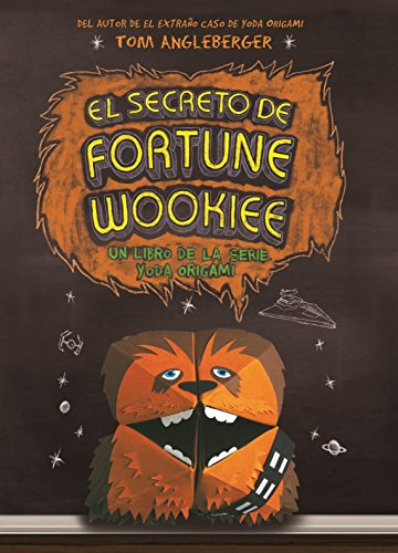 El Secreto De Fortune Wookiee: Tom Angleberger
