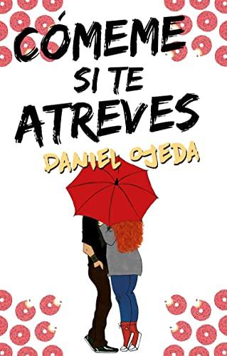 9788416306817: Comeme si te atreves (Spanish Edition)