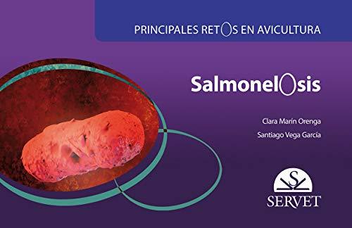 9788416315918: Principales retos en avicultura. Salmonelosis
