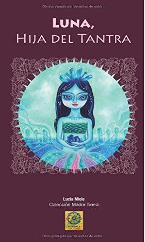 9788416316571: Luna hija del tantra (Spanish Edition)