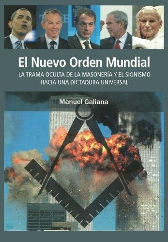 El Nuevo Orden Mundial: Galiana Ros, Manuel
