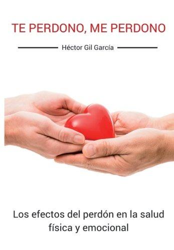 9788416316632: Te perdono, me perdono (Spanish Edition)