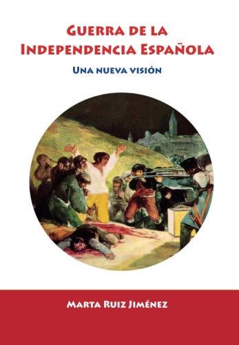 9788416316991: La Guerra de Independencia española (Horizontes de la Historia)