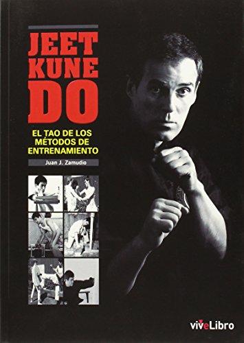 9788416317448: Jeet Kune Do: El Tao de los m�todos de entrenamiento