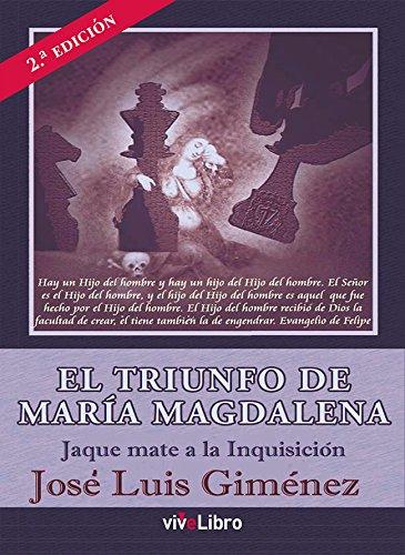 9788416317806: El triunfo de María Magdalena: Jaque mate a la Inquisición (ViveLibro)