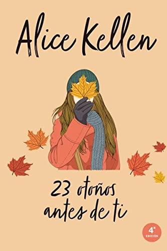 9788416327249: 23 otonos antes de ti (Spanish Edition)