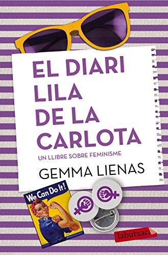 9788416334049: El diari lila de la Carlota: Un llibre sobre el feminisme (LB)