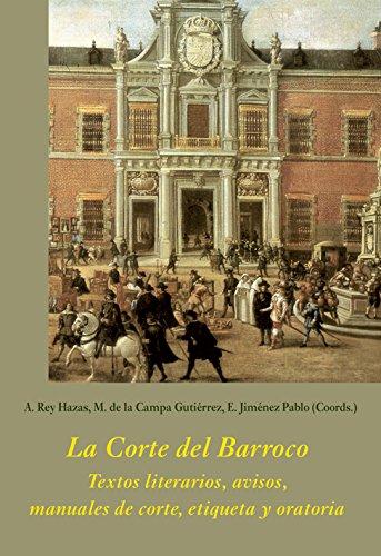 LA CORTE DEL BARROCO TEXTOS LITERARIOS, AVISOS,: ESTHER JIMÉNEZ PABLO